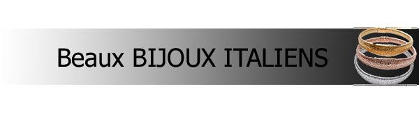 Commerce de gros de bijoux italiens: bijoux en argent fabriqués en Italie, bijoux en or, bijoux fantaisie